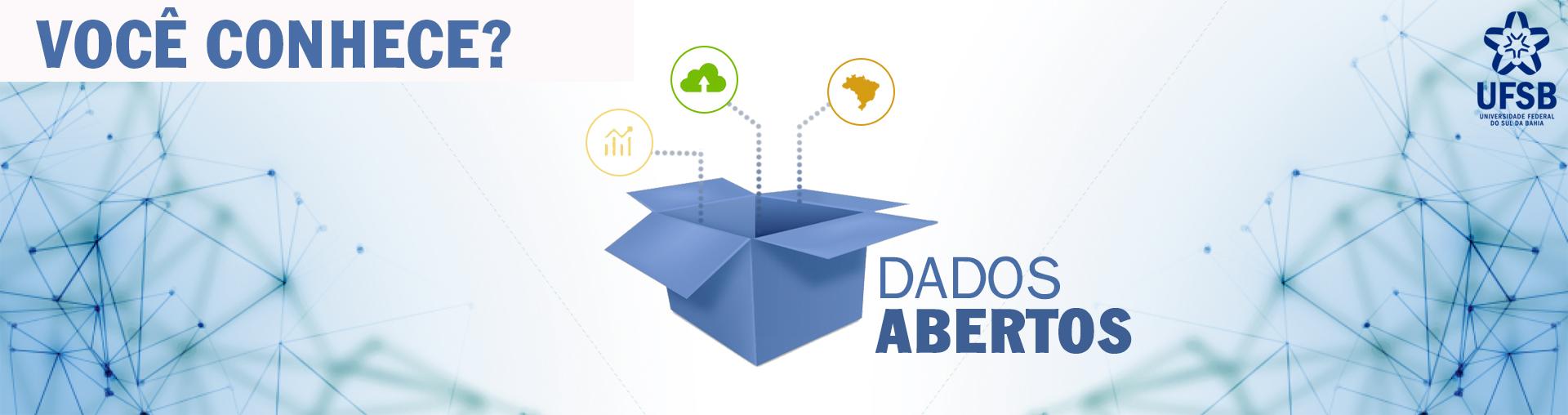 Dados Abertos: Você conhece?