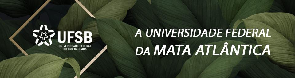 UFSB, a Universidade da Mata Atlântica