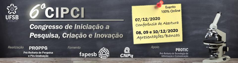 6º Congresso de Iniciação à Pesquisa, Criação e Inovação (CIPCI 2020)