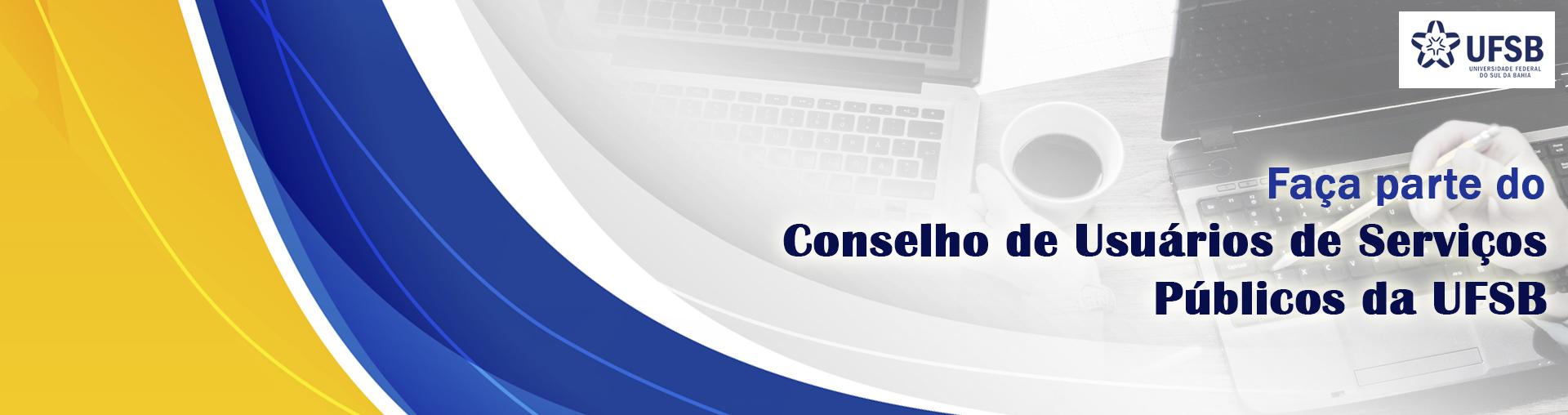 Conselho de Usuários de Serviços Públicos da UFSB
