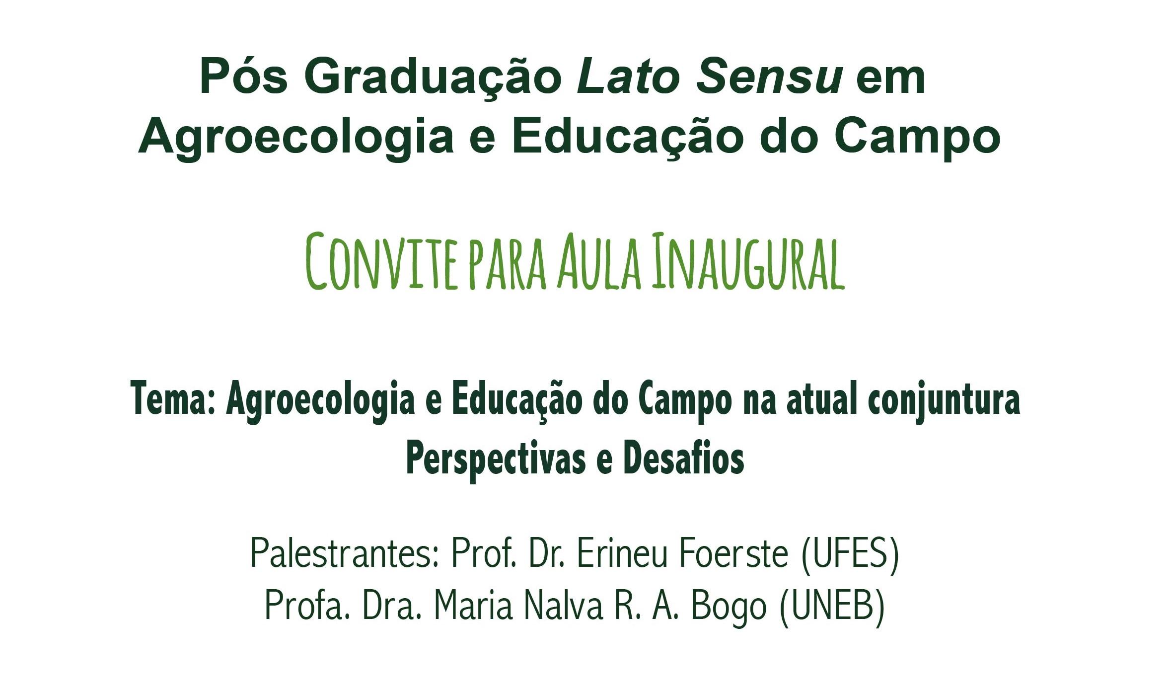 Aula Inaugural: Agroecologia e Educação do Campo na atual conjuntura
