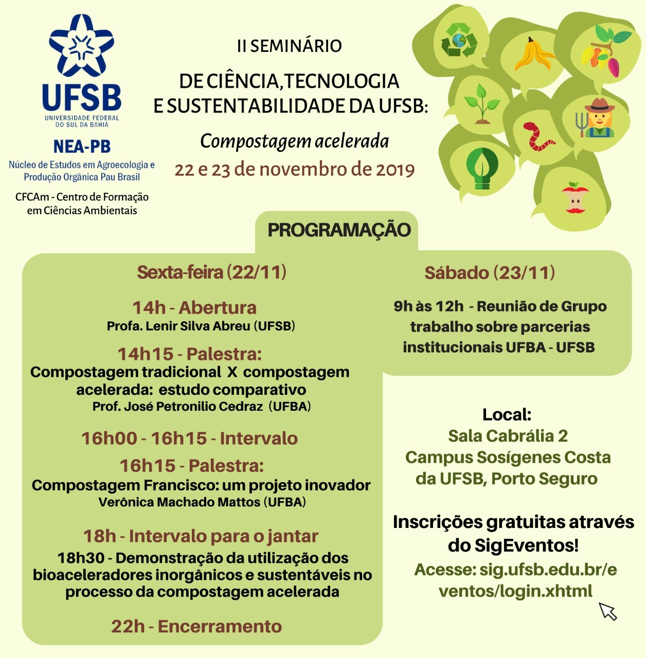 II SEMINÁRIO DE CIÊNCIA, TECNOLOGIA E SUSTENTABILIDADE: COMPOSTAGEM ACELERADA DA UFSB